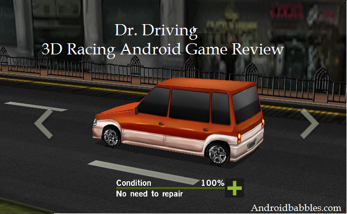 Dr. Driving - 3D Racing Android Game Review